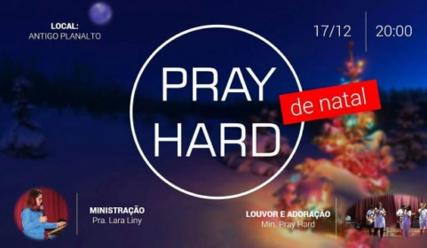 Vem ai a 6ª Edição do Pray Hard