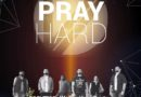 PRAY HARD –  Wee Crazy Band